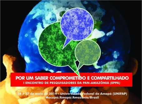 I ENCONTRO DE PESQUISADORES DA PAN-AMAZÔNIA (EPPA)